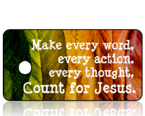 Make every word...Count for Jesus - Autumn Leaves Inspirational Key Tag