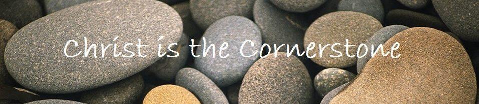 Christ is the Cornerstone
