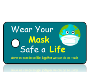 Wear Your Mask Save a Life Awareness Key Tag