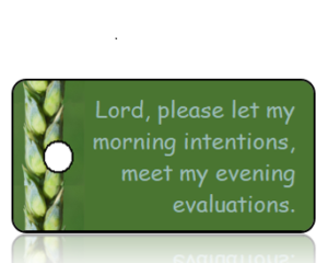 Lord please let my - Wheat Stalk Border Green backgroundInspirational Key Tag