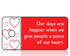 Our Days are Happier When We Give - Red Heart Border Key Tag