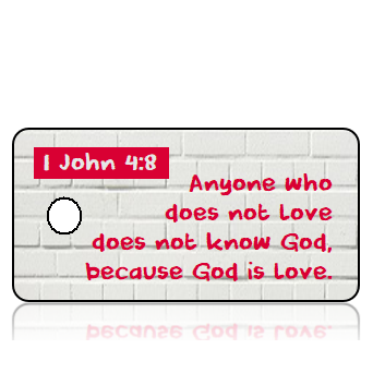 ScriptureTagD172 - ESV - 1 John 4 vs 8 - White Brick