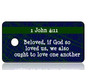 1 John 4 vs 11 ESV Blue Green Webbing Scripture Tag
