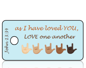 John 13 vs 34 I Love You Sign Language Hands Scripture Tag