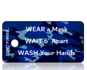 3 Ws - Wear Wait Wash Blue Camo Awareness Key Tag